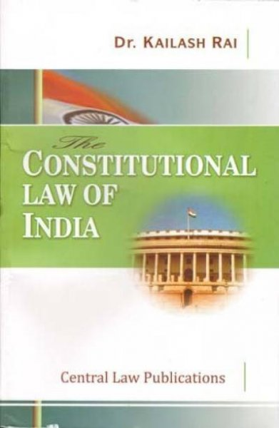 Constitutional Law Of India Paperback, Kailash Rai in egnlish
