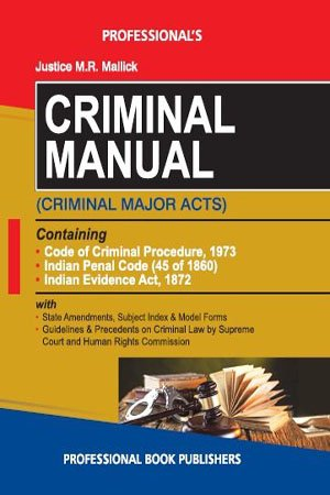 Criminal Manual Criminal Major Acts (By Justice M.R. Mallick) With Short Notes Hardcover – 2018