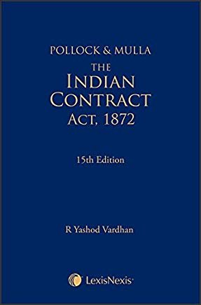 Pollock & Mulla - The Indian Contract Act, 1872 by Lexis Nexis