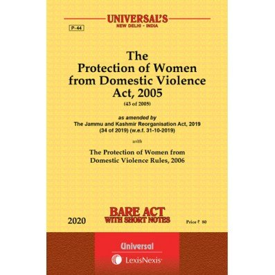 The Protection Of Women From Domestic Violence Act, 2005 Bare Act By Universal