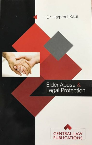 Elder Abuse and Legal Protection  English, Paperback, Harpreet Kaur)