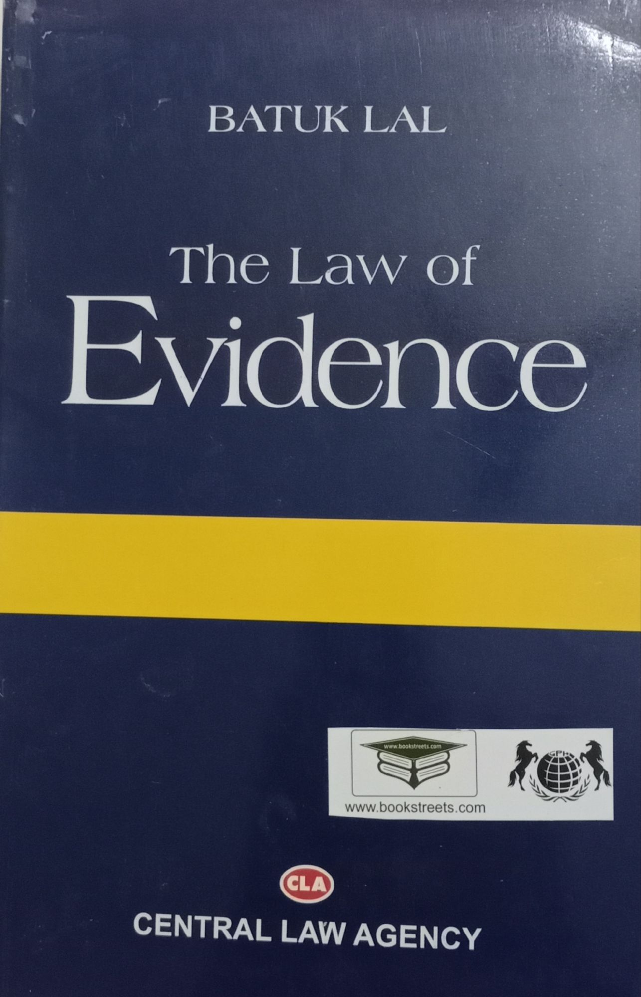 Batuk Lal The Law of Evidence ( The Indian Evidence Act, 1872 ) Central Law Agency