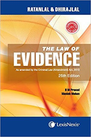 The Law Of Evidence–As Amended By The Criminal Law (Amendment) Act, 2013 Paperback – 1 Jun 2013