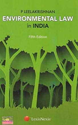 Environmental Law in India by Lexis Nexis