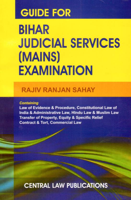 Guide for Bihar Judicial Services Mains) Examination  English, Paperback, Rajiv Ranjan Sahay