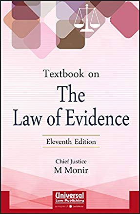 Textbook on the Law of Evidence by Chief Justice M Monir by lexis Nexis