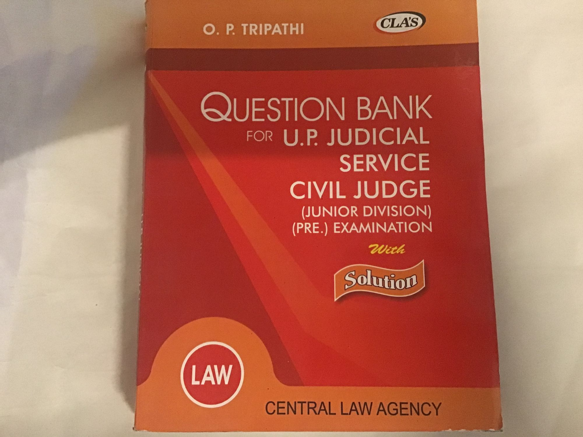 Question Bank For UP Judicial Service Civil Judge Junior Divison Pre Examination By O.P. Tripathi