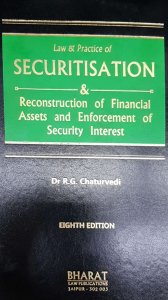 Securitisation Law And Practice By Dr R.G Chaturvedi