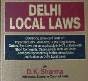 Delhi Local Laws By India Law House