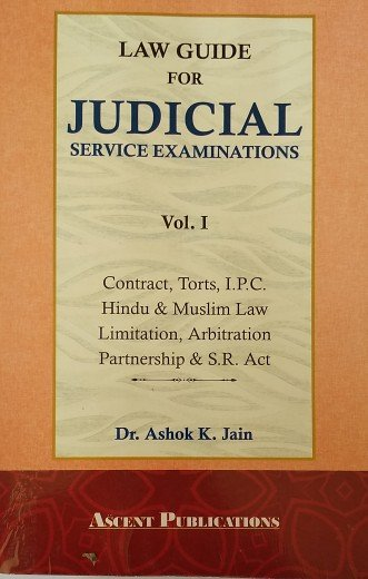 Judicial Service Examinations Law Guide By A.K Jain Vol.1
