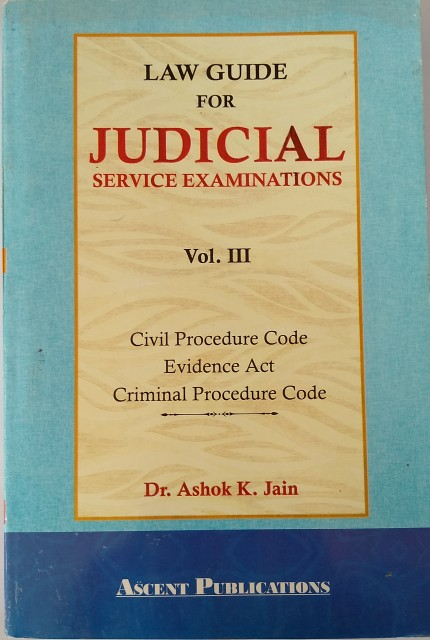 Judicial Service Examination Law Guide By A.K Jain Vol.3