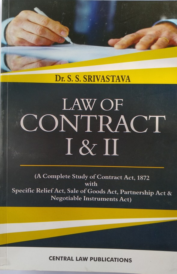 Law Of Contract 1and 2 By Dr. S.S Srivastava