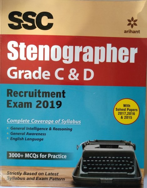 SSC Stenographer Grade C And D Recruitment Exam 2019