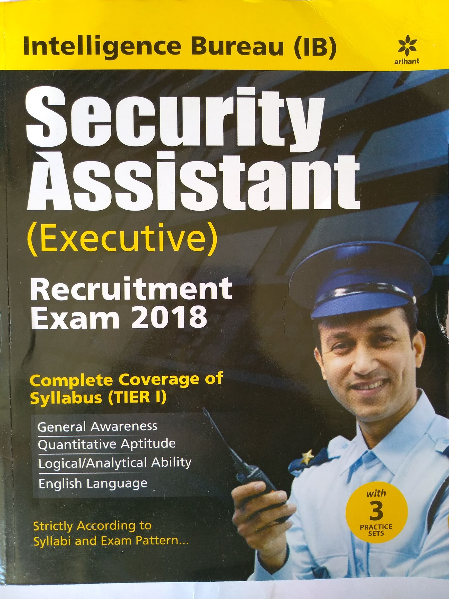 Intelligence Bureau (IB ) Security Assistant Executive Recruitment Exam 2018