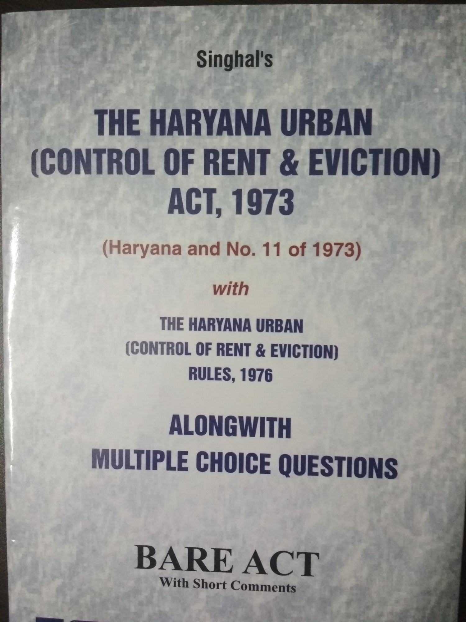 Singhal's The Haryana Urban ( Control Of Rent & Eviction ) Act, 1973