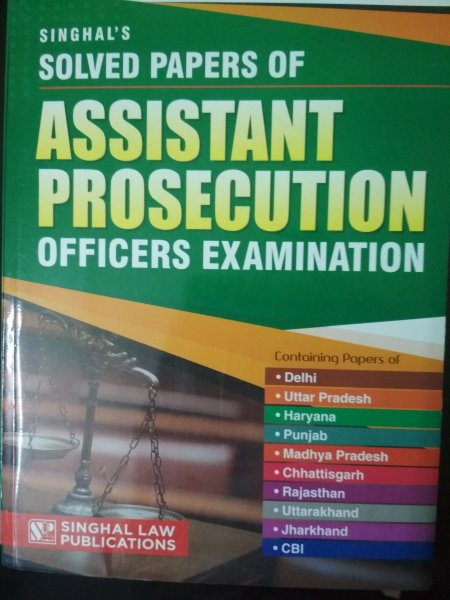 Singhal's Solved Papers Of Assistant Prosecution Officers Examination