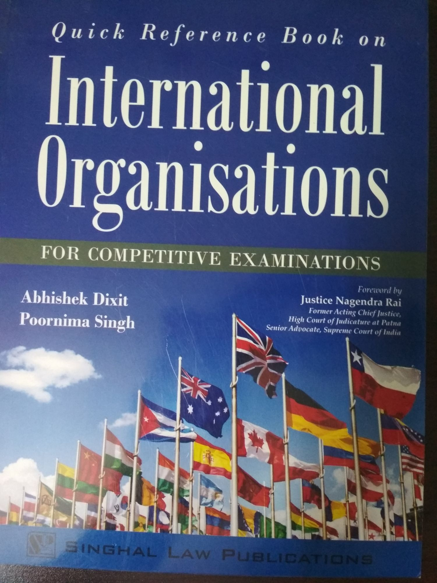 Singhal's Quick Reference Book On International Organisations