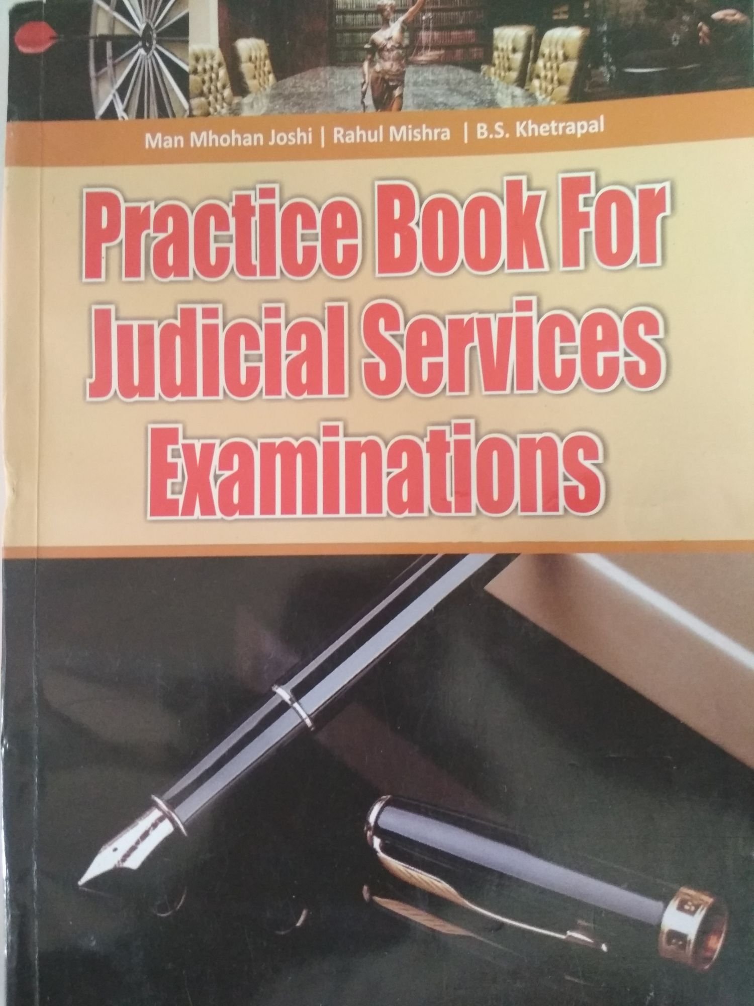 Khetrapal Practice Book For Judicial Services Examinations