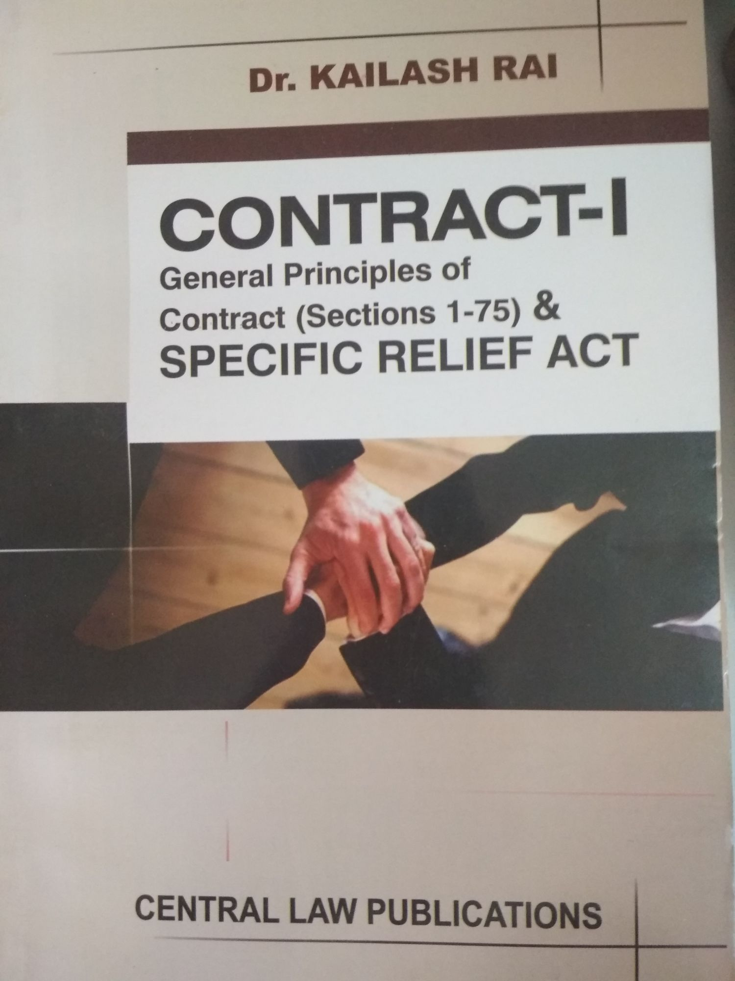 Kailash Rai CLA Law Of Contract 1 General Principles Of Specific Relief Act