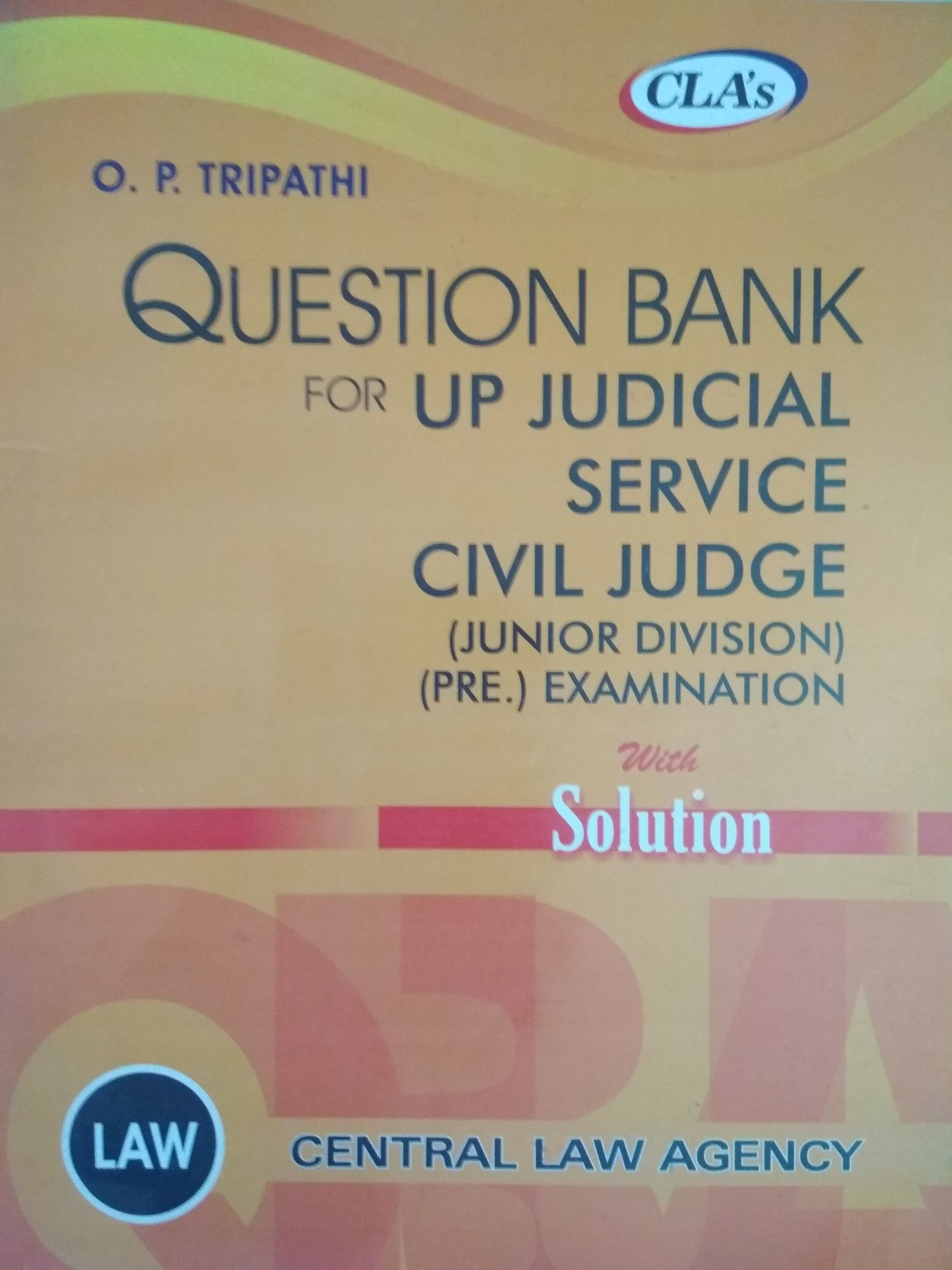 CLA Tripathi Question Bank For Up Judicial Service Civil Judge Junior Division Preliminary