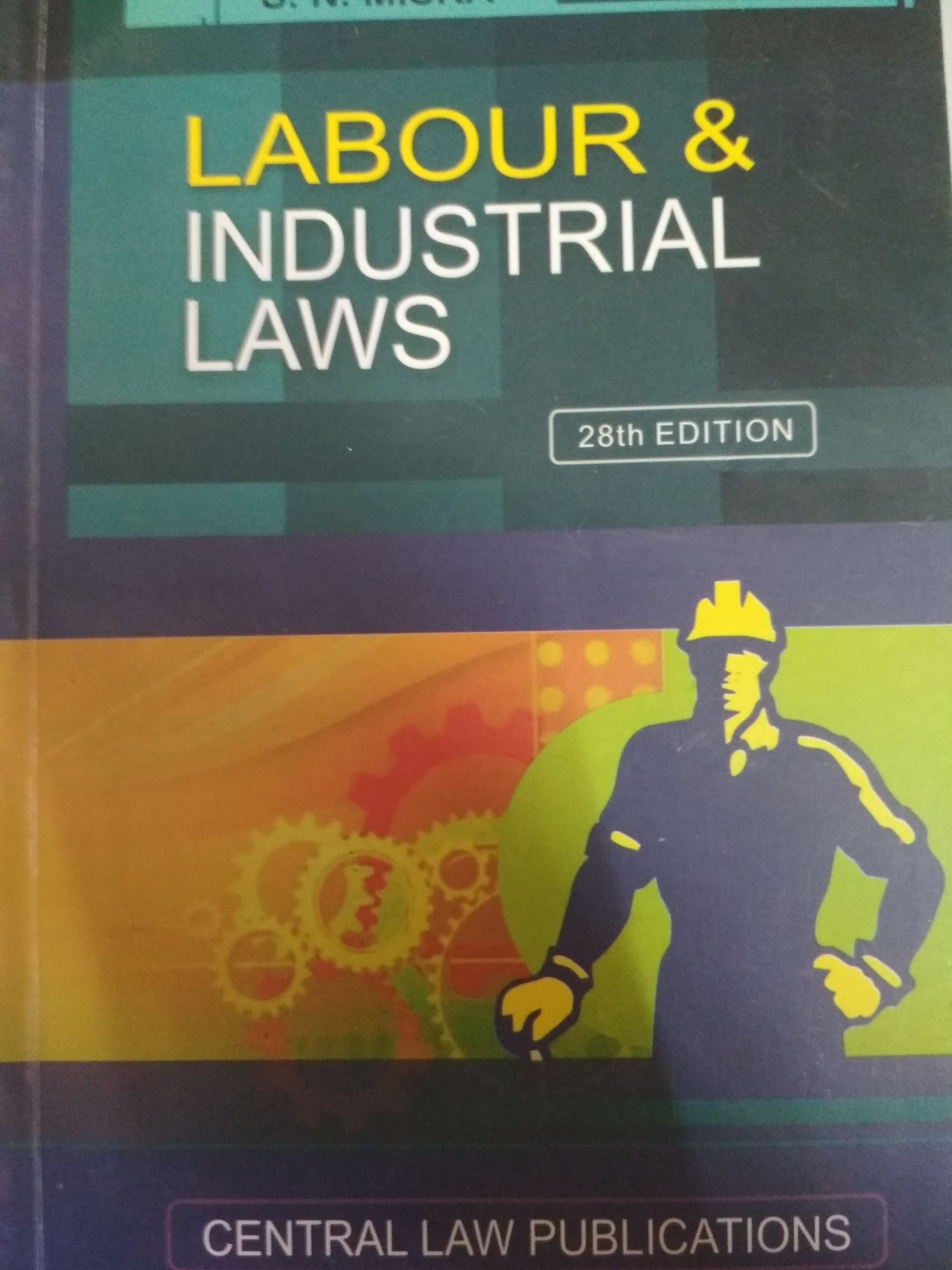 CLP S.N. Misra Labour & Industrial Laws