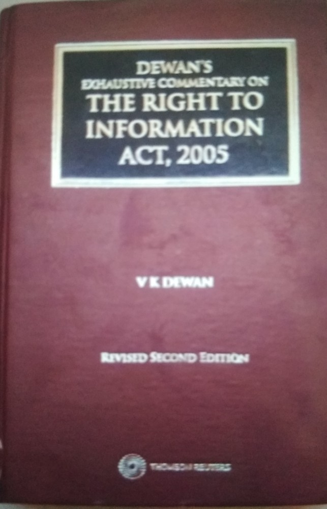 V.K.Dewan Commentary On The Right To Information Act 2005