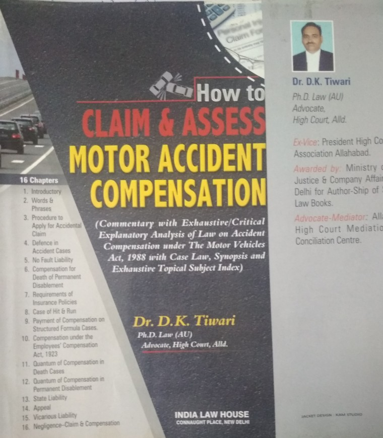 D.K.Tiwari How To Claim & Assess Motor Accident Compensation