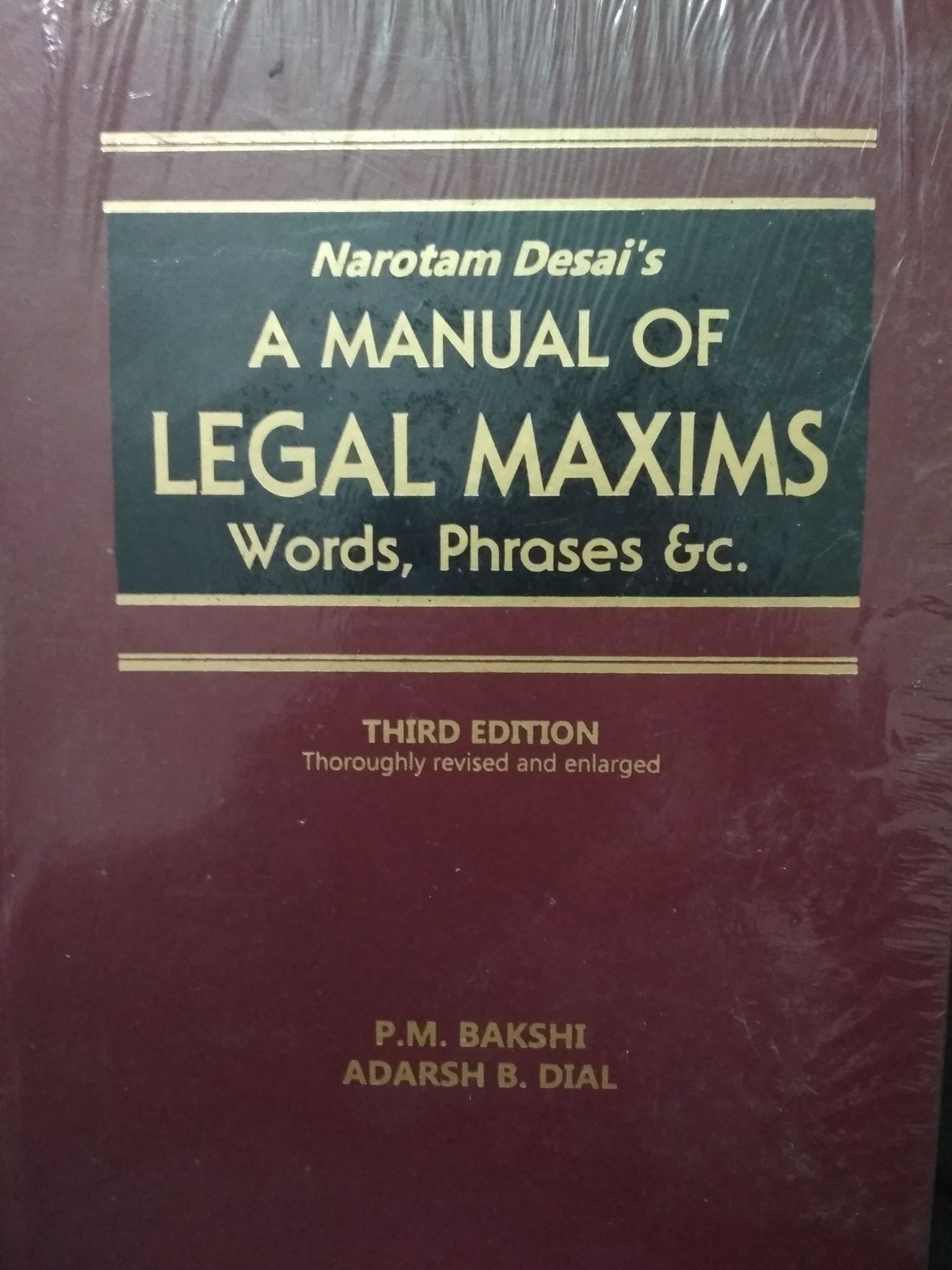 Narottam Desai A Manual Of Legal Maxims Words,Phrases