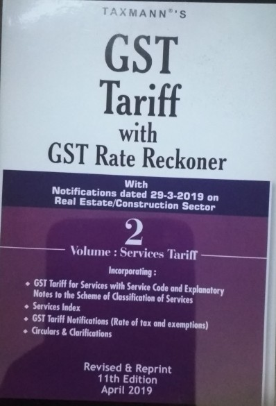 Taxman's GST Tariff With GST Rate Reckoner 2019 in set of 2 volumes