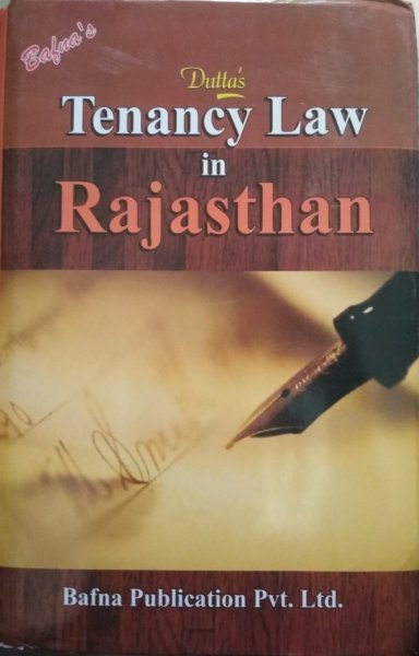 Bafna Tenancy Law In Rajasthan By SK Datta In English Book