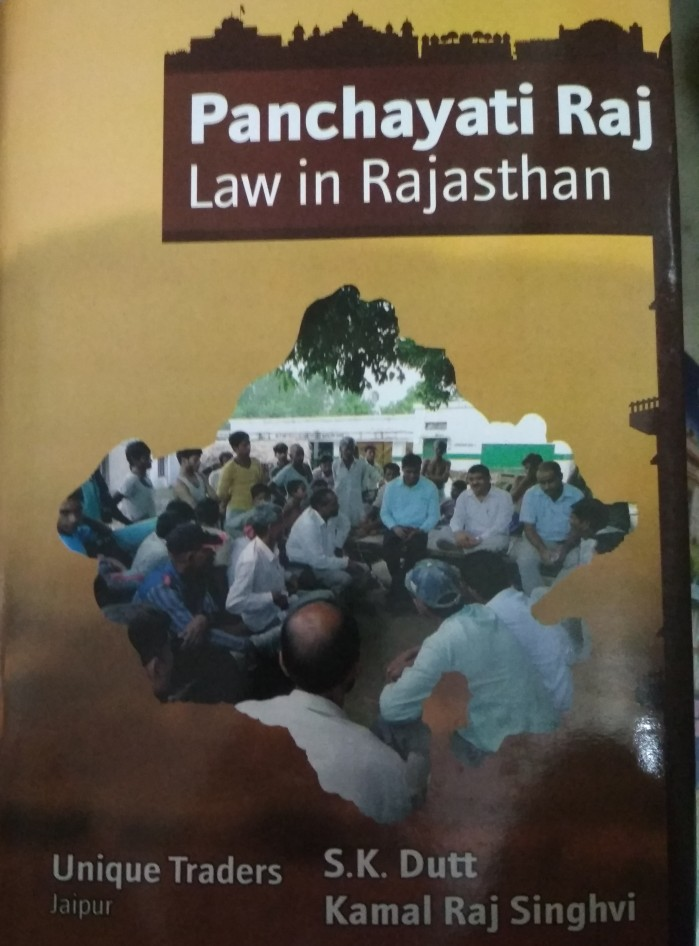 Unique Panchayat Raj Law In Rajasthan By Sk Dutt In English