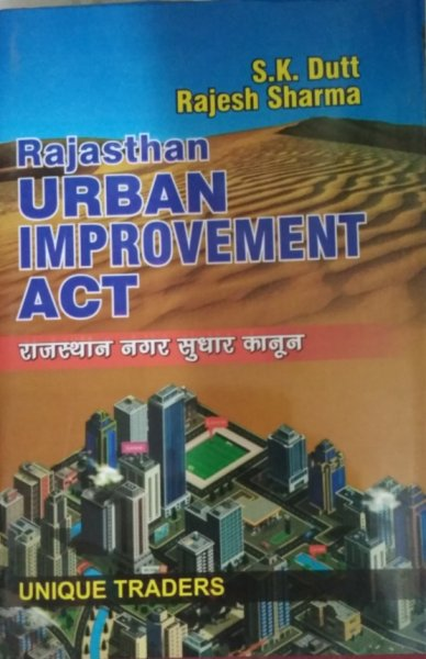 Unique Rajasthan Urban Improvement Act By Sk Dutt In Diglot Editions