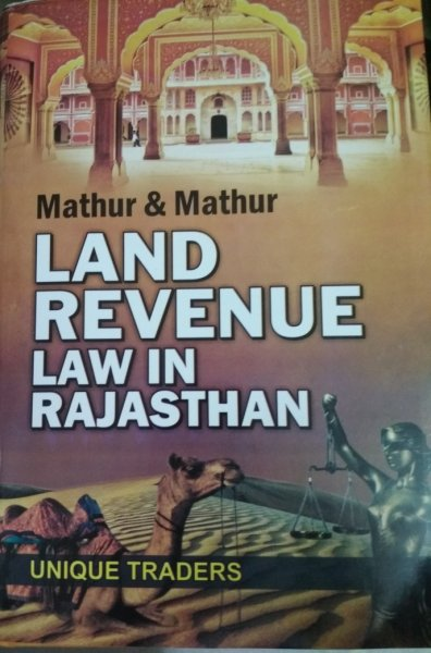 Unique Land Revenue Law In Rajasthan By Mathur In English