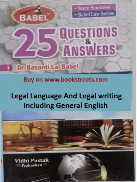 Basanti Lal Babel Legal Language And Legal Writing Including General English in English Medium