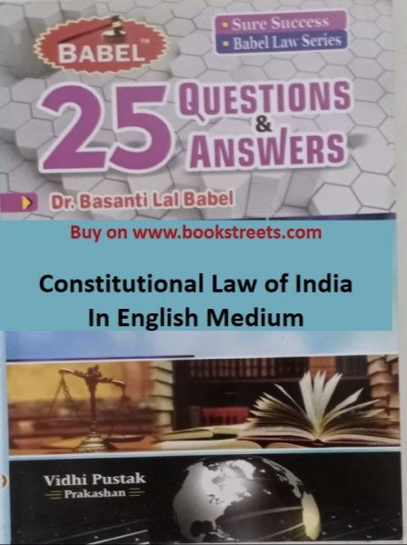 Basanti Lal Babel Constitutional Law Of India in English