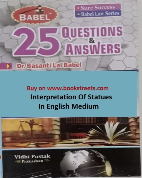 Basanti Lal Babel Interpretation Of Statutes in English Medium