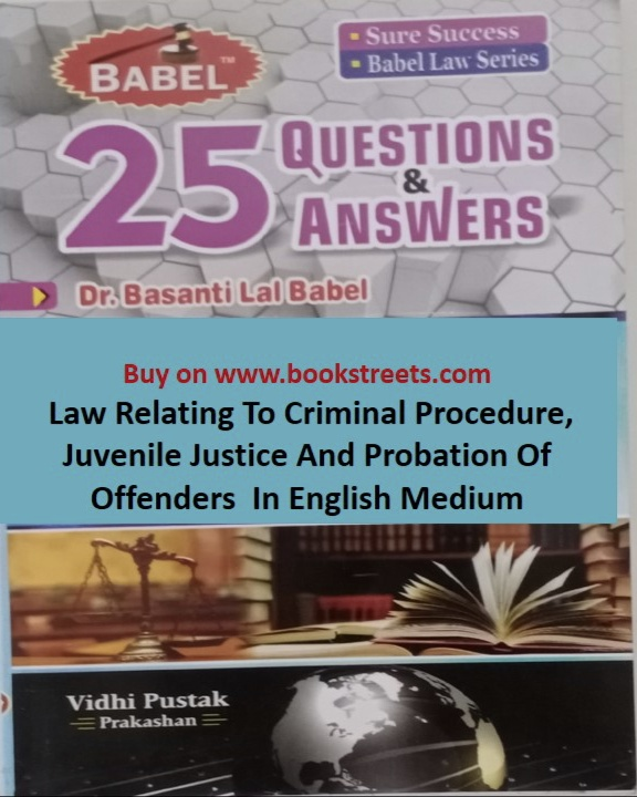 Basanti Lal Babel Law Relating to Criminal Procedure, Juvenile Justice and Probation of Offenders in English Medium
