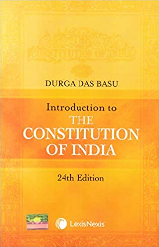 D D Basu Introduction to the Constitution of India by Lexis Nexis