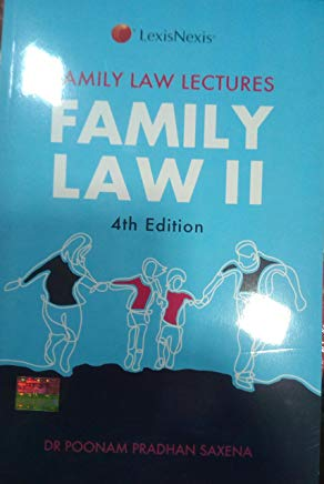 Family Law Lectures Family Law-II 4th Edition by Dr.Poonam Pradhan Saxena by Lexis Nexis