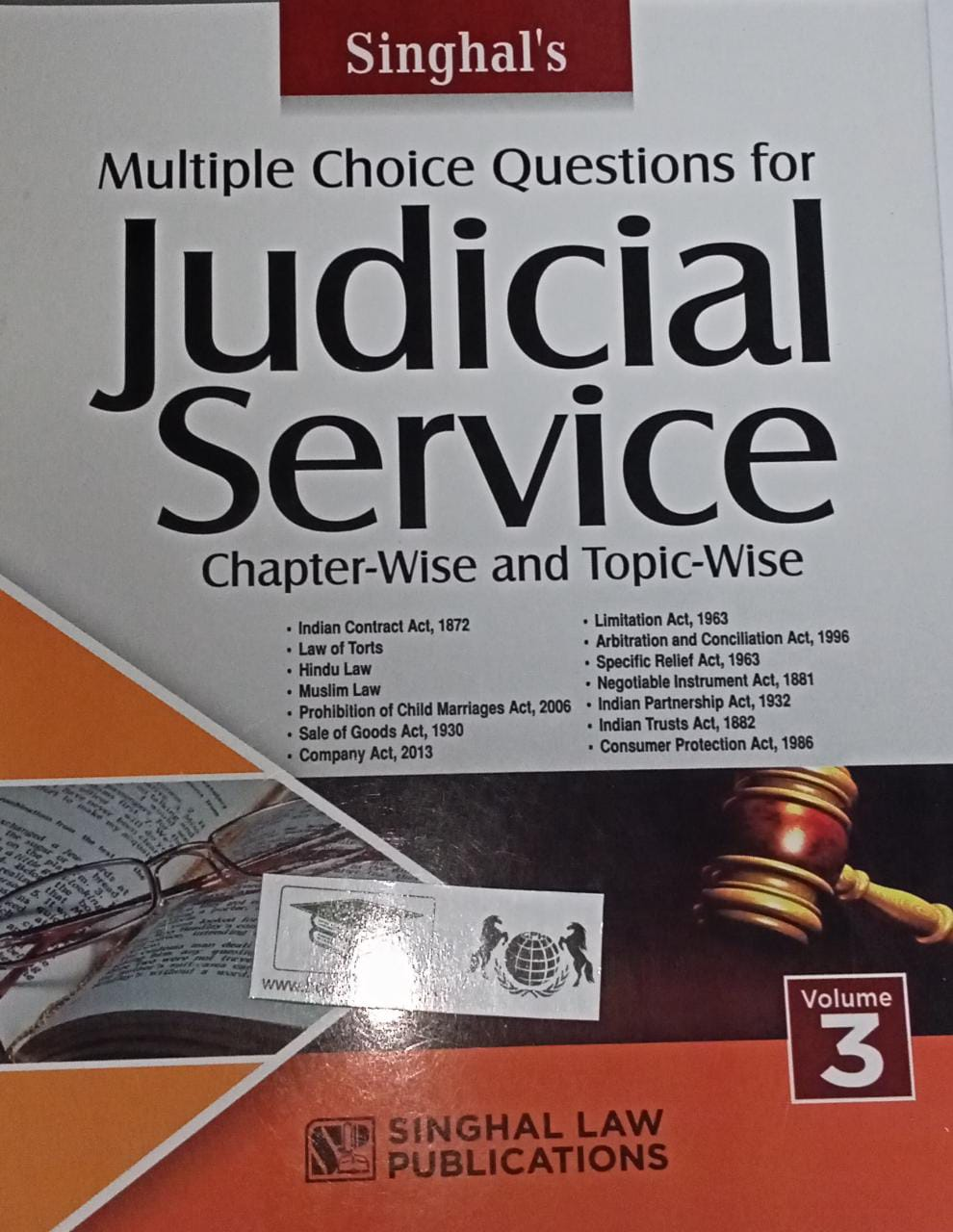 Singhal's Multiple Choice Question for Judicial Service Examination Chapter-wise and Topic wise Volume-3 by Singhal Law Publications
