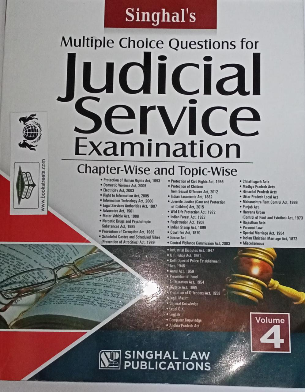 Singhal's Multiple Choice Question for Judicial Service Examination Chapter-wise and Topic wise Volume-4 by Singhal Law Publications