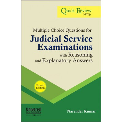 Narender Kumar Multiple Choice Questions for Judicial Service Examinations with Reasoning and Explanatory Answers by LexisNexis