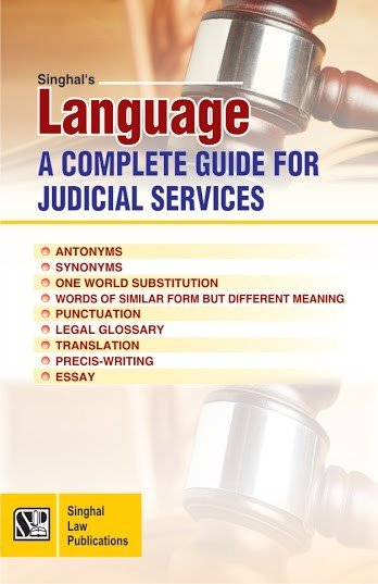 Singhal's Language A Complete Guide For Judicial Services