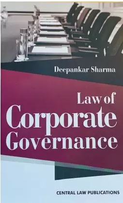 Deepankar Sharma Law of Corporate Governance by Central Law Publications