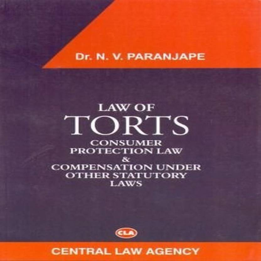 Law of Torts and Consumer Protection law & Compensation under other Statutory Law  English, Paparback, DR. N.V.PARANJAPE