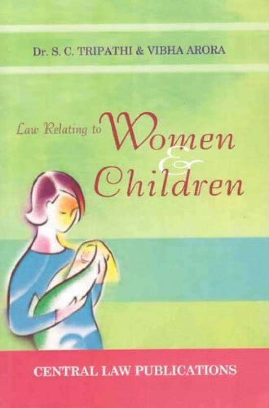 Law Relating To Women And Children  English, Paperback, S.C. Tripathi, Vibha Arora