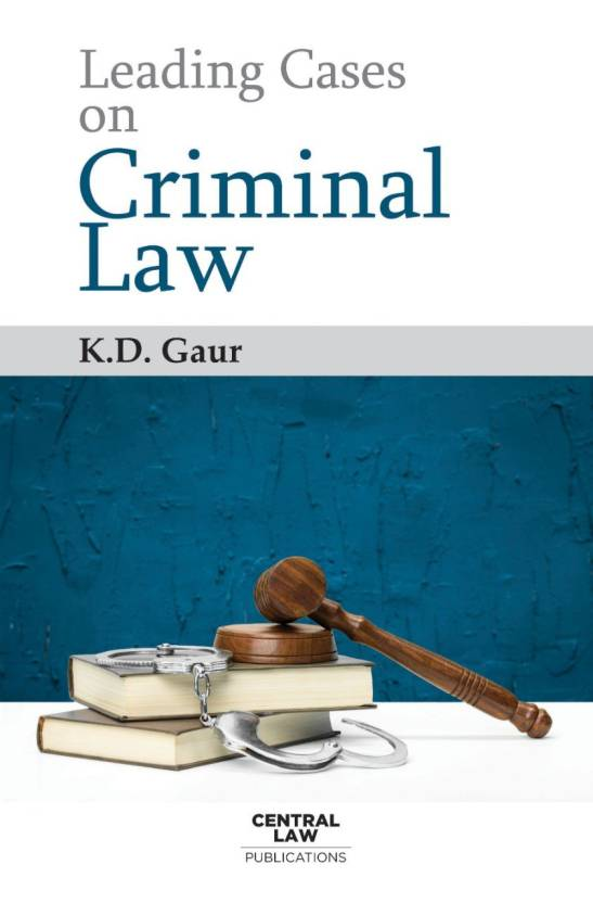 Leading Cases on Criminal Law  (English, Paperback, KD Gaur)
