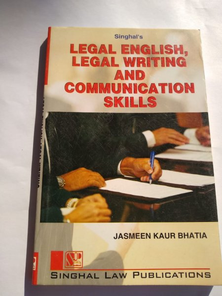 Singhal's Legal English, Legal Writing And Communication Skills