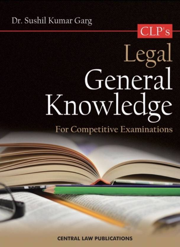 Legal General Knowledge (For Competitive Examinations)  (English, Paperback, Sushil Kumar garg