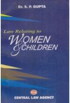 Law Relating to Women and Children by Central Law Agency in english